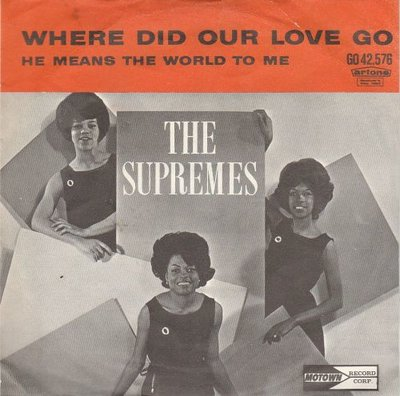 Supremes - Where did our love go + He means the world to me (Vinylsingle)