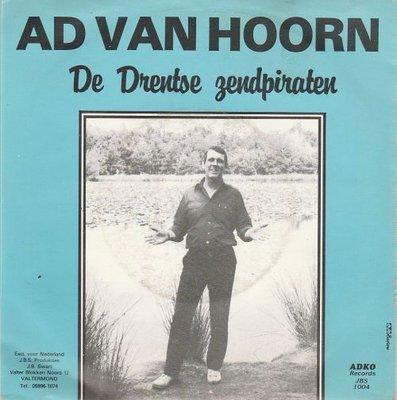 Ad van Hoorn - De Drentse Zendpiraten + Radio Sandokan En Caroline (Vinylsingle)