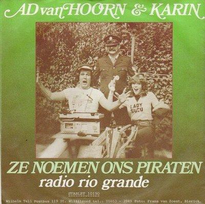 Ad van Hoorn & Karin - Ze noemen ons piraten + Radio Rio Grande (Vinylsingle)