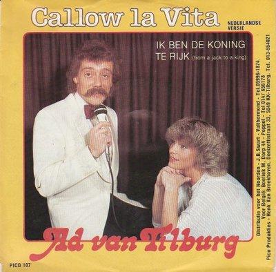 Ad van Tilburg - Callow la vita + Ik ben de koning te rijk (Vinylsingle)