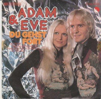 Adam & Eva - Du Gehst Fort + Wenn Ich Dich Seh'n Will (Vinylsingle)