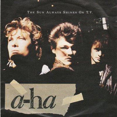 Aha - The sun always shines on TV + Driftwood (Vinylsingle)