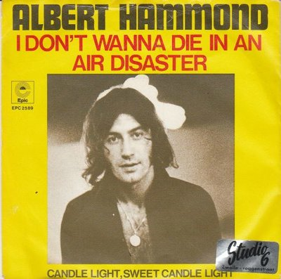 Albert Hammond - I don't want to diie in an air disaster + Candle light (Vinylsingle)