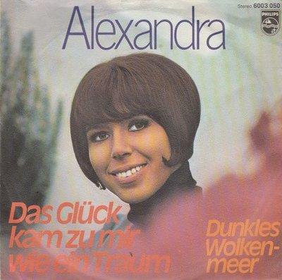 Alexandra - Das Gluck Kam Zu Mir Wie Ein Traum + Dunkles Wolkenmeer (Vinylsingle)