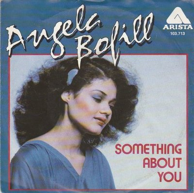 Angela Bofill - Something About You + Time To Say Goodbye (Vinylsingle)