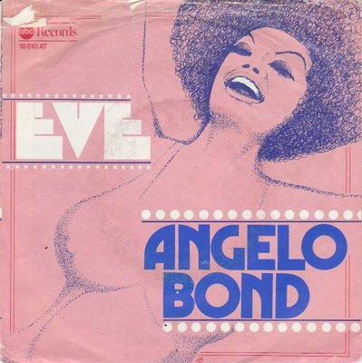 Angelo Bond - Eve + I Love You For What You Are (Vinylsingle)