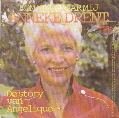 Anneke Drent - Kom weer naar mij + De story van Angelique (Vinylsingle)