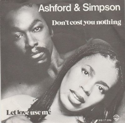 Ashford & Simpson - Don't cost you nothing + Let love use me (Vinylsingle)