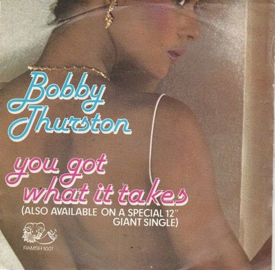 Bobby Thurston - You got what it takes + Sittin' in the.. (Vinylsingle)