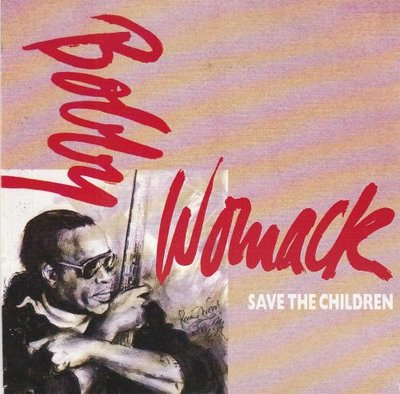 Bobby Womack - Save The Children + (Instrumental) (Vinylsingle)