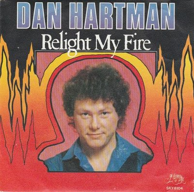 Dan Hartman - Relight my fire + Vertigo (Vinylsingle)
