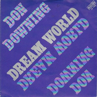 Don Downing - Dream World (Instrumental) (Vinylsingle)