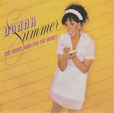 Donna Summer - She works hard for the money + I do believe (Vinylsingle)