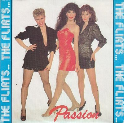 Flirts - Passion + Calling all boys (Vinylsingle)