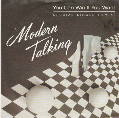 Modern Talking - You can win if you want + One in a million (Vinylsingle)
