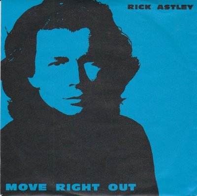 Rick Astley - Move right out + (string mix) (Vinylsingle)