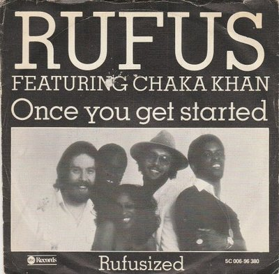 Rufus - Once you get started + Rufusized (Vinylsingle)