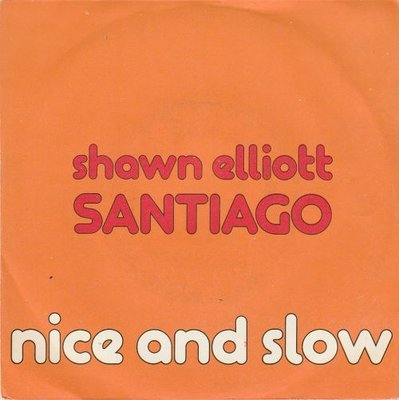 Shawn Elliott - Nice And Slow + Nice And Slow (Vinylsingle)
