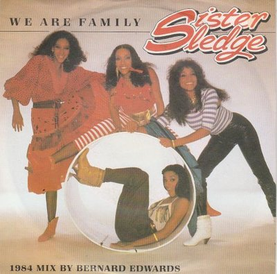 Sister Sledge - We are family (1984 remix) + My guy + Canadian sunset (Vinylsingle)