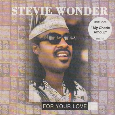 Stevie Wonder - For Your Love + My Cherie Amour (Vinylsingle)
