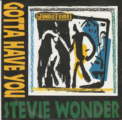 Stevie Wonder - Gotta Have You + Feeding Off The Love Of The Land (Vinylsingle)