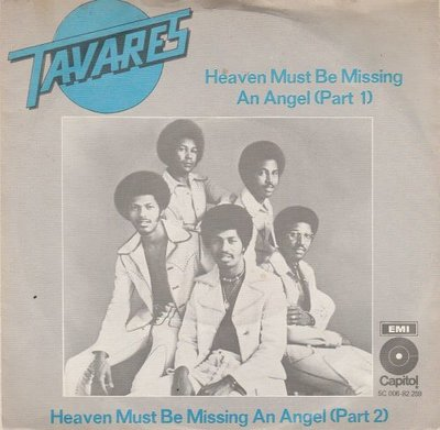Tavares - Heaven must be missing an angel + (part II) (Vinylsingle)
