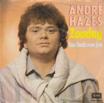 Andre Hazes - Zondag + Een lach van jou (Vinylsingle)