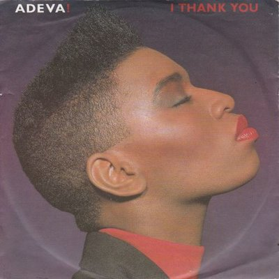 Adeva - I thank you + I don't need you (Vinylsingle)