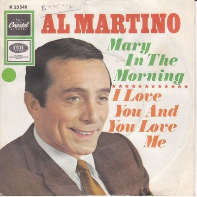 Al Martino - Mary in the morning + I love you and you love me (Vinylsingle)