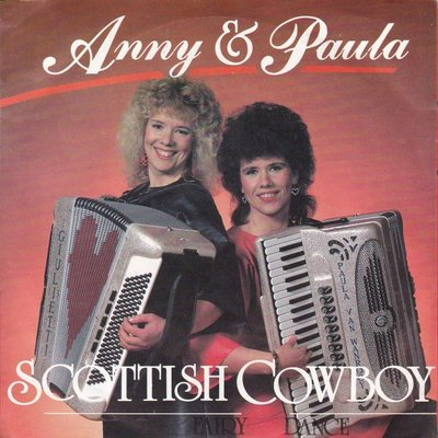 Anny & Paula  - Acottish cowboy + Fairy dance (Vinylsingle)