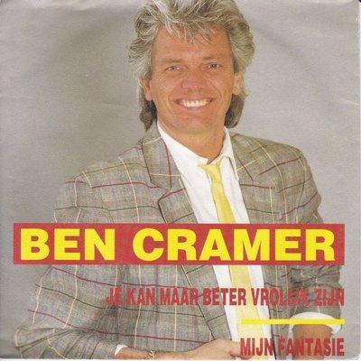 Ben Cramer - Je kan maar beter vrolijk zijn + Mijn fantasie (Vinylsingle)