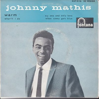 Johnny Mathis - Warm + What'll I do + My one and only love +1 (Vinylsingle)
