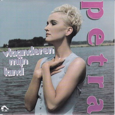 Petra - Vlaanderen mijn land + Als 't aan jou lag (Vinylsingle)