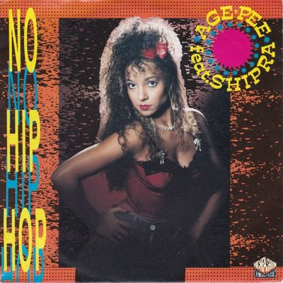 Age Pee - No hip hop + (Do it in the mix) (Vinylsingle)