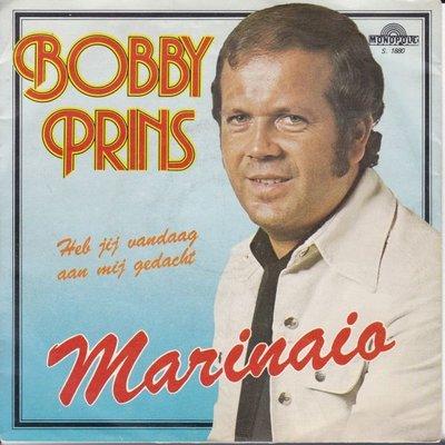 Bobby Prins - Marinaio + Heb jij vandaag aan mij gedacht (Vinylsingle)