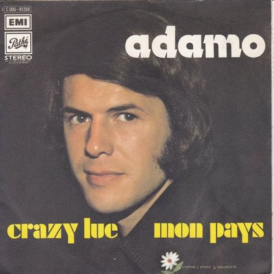 Adamo - Crazy Lue + Mon pays (Vinylsingle)