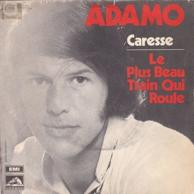 Adamo - Caresse + Le plus beau train que roule (Vinylsingle)