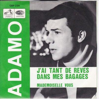 Adamo - J'ai tant de reves dans mes bagages + Mademoiselle vous (Vinylsingle)