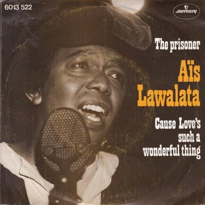 Ais Lawalata - The prisoner + Cause love's such a wonderful thing (Vinylsingle)