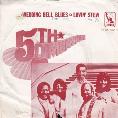 5th Dimension - Wedding bells blues + Lovin' stew (Vinylsingle)