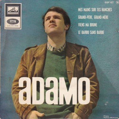 Adamo - Mes mains sur tes hanches + Grand-pere +2 (Vinylsingle)