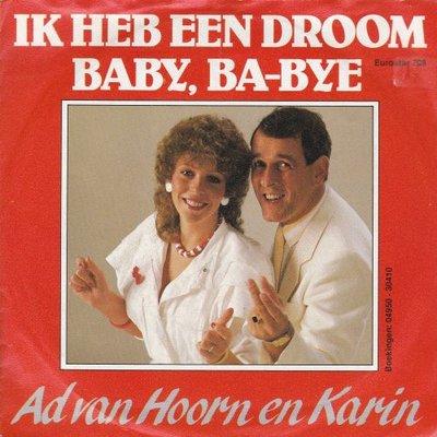Ad van Hoorn & Karin - Ik heb een droom + Baby. ba-bye (Vinylsingle)