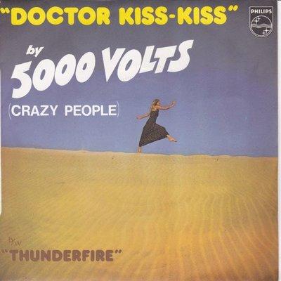 5000 Volts - Doctor kiss kiss + Thunderfire (Vinylsingle)