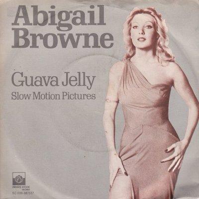Abigail Browne - Guava Jelly + Slow Motion Picture (Vinylsingle)