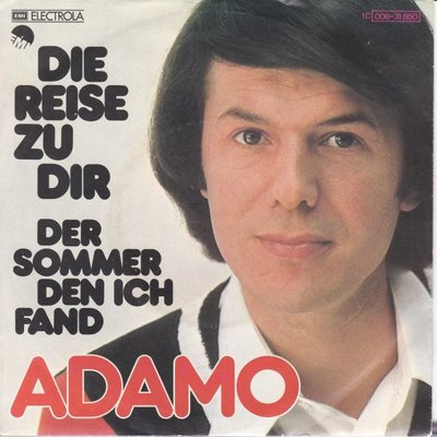 Adamo - Die reise zu dir + Der sommer den ich fand (Vinylsingle)