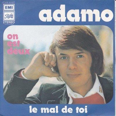 Adamo - Le mal de toi + On est deux (Vinylsingle)