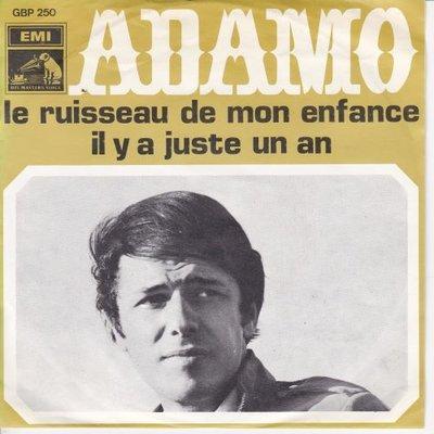Adamo - Le ruisseau de mon denfance + Il  y a juste un an (Vinylsingle)