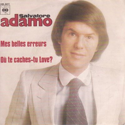 Adamo - Mes belles erreurs + Ou te caches to love (Vinylsingle)