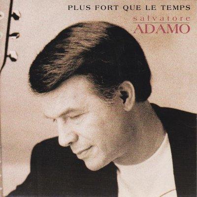 Adamo - Plus forts que le temps + Alors marchez (Vinylsingle)