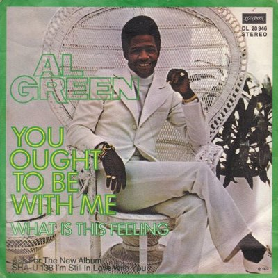 Al Green - You Ought To Be With Me + What Is This Feeling (Vinylsingle)